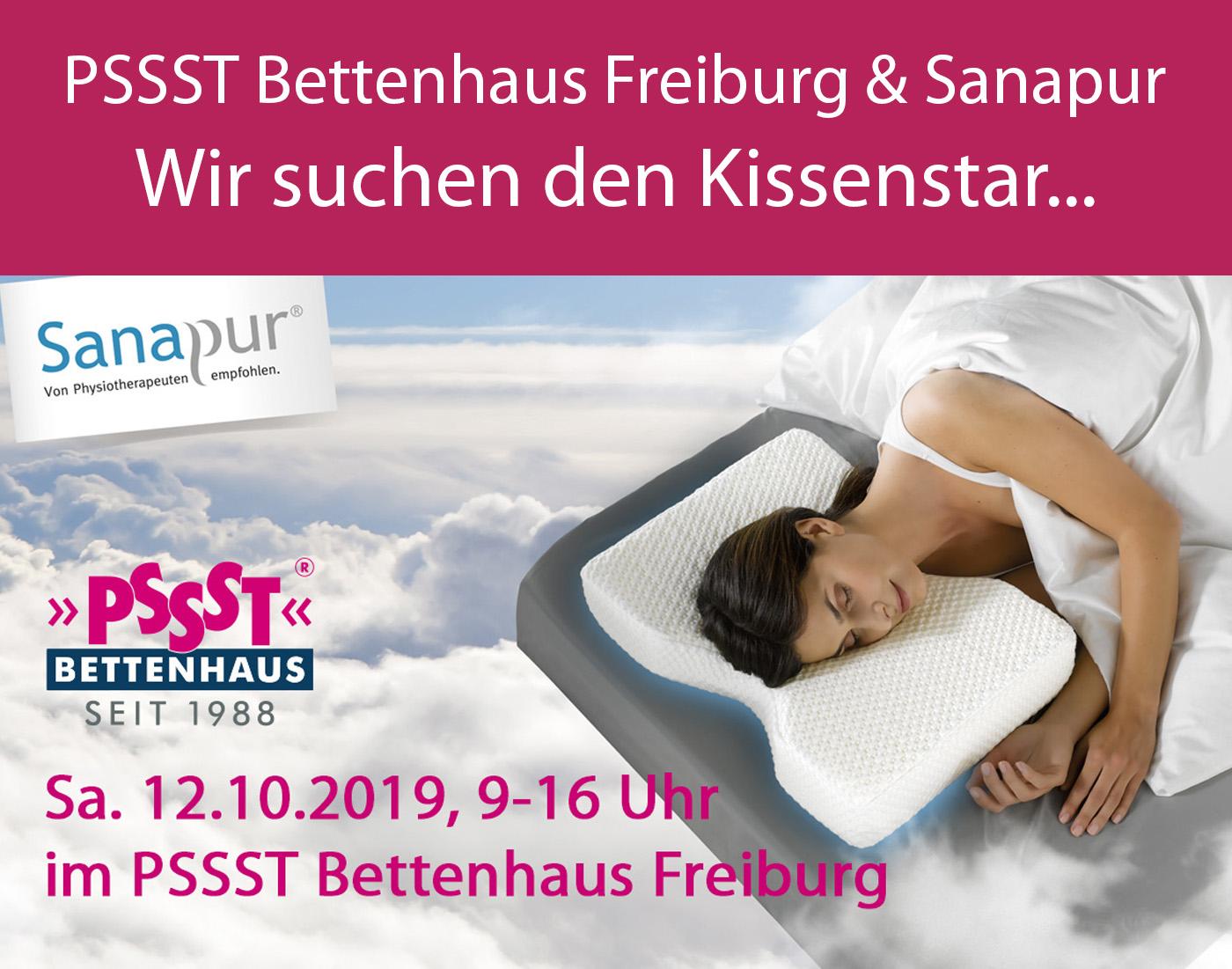 Wir suchen den Kissenstar - PSSST Bettenhaus Freiburg und Sanapur