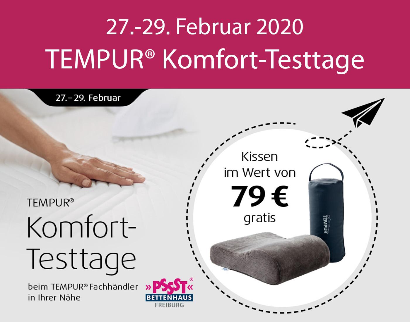 TEMPUR® Komfort-Testtage - 27. bis 29. Februar 2020