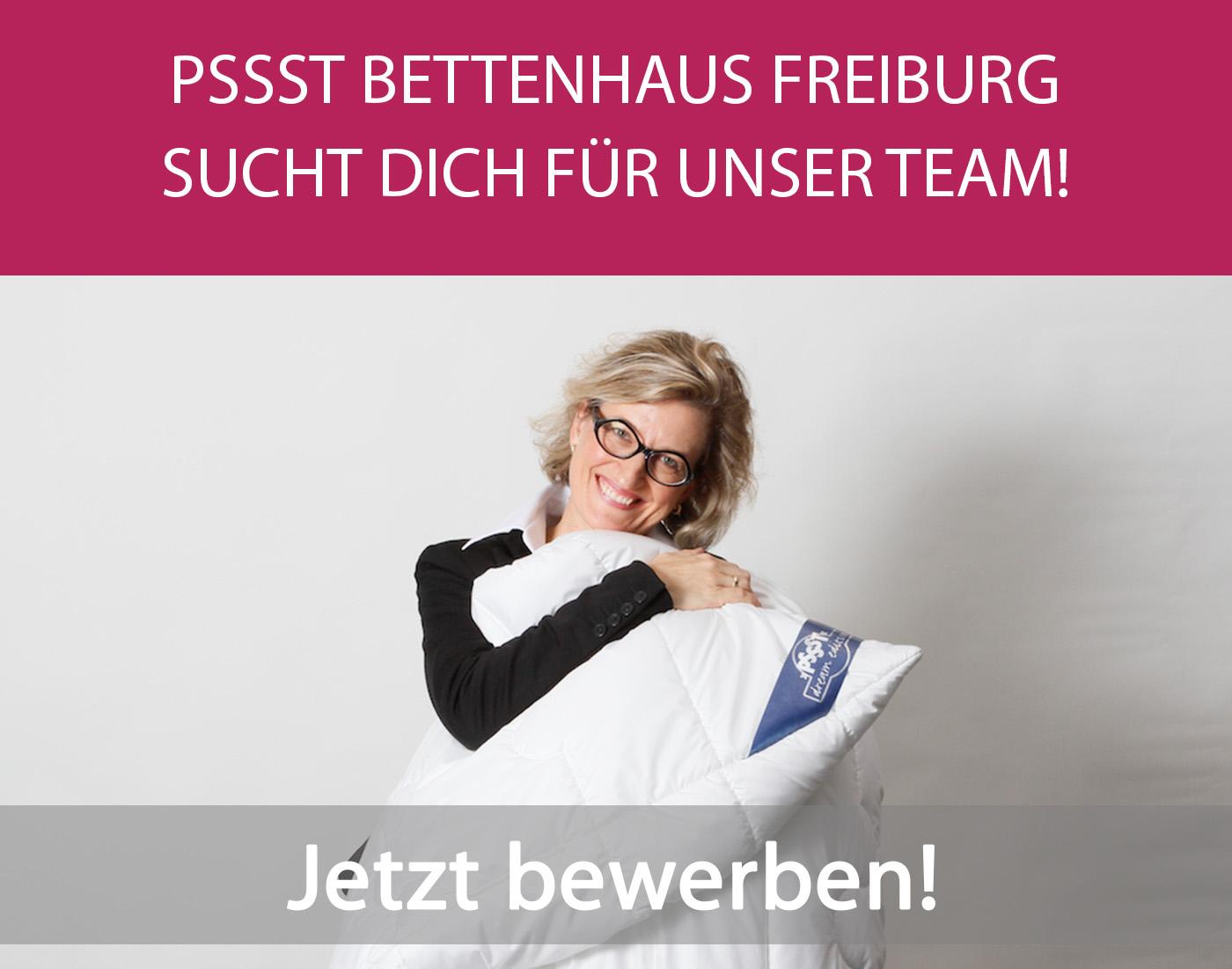 PSSST Bettenhaus Freiburg sucht Dich für unser Team! Jetzt bewerben!