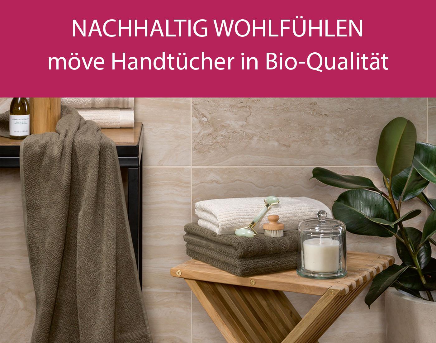 nachhaltig wohlfühlen - möve Handtücher in Bio-Qualität