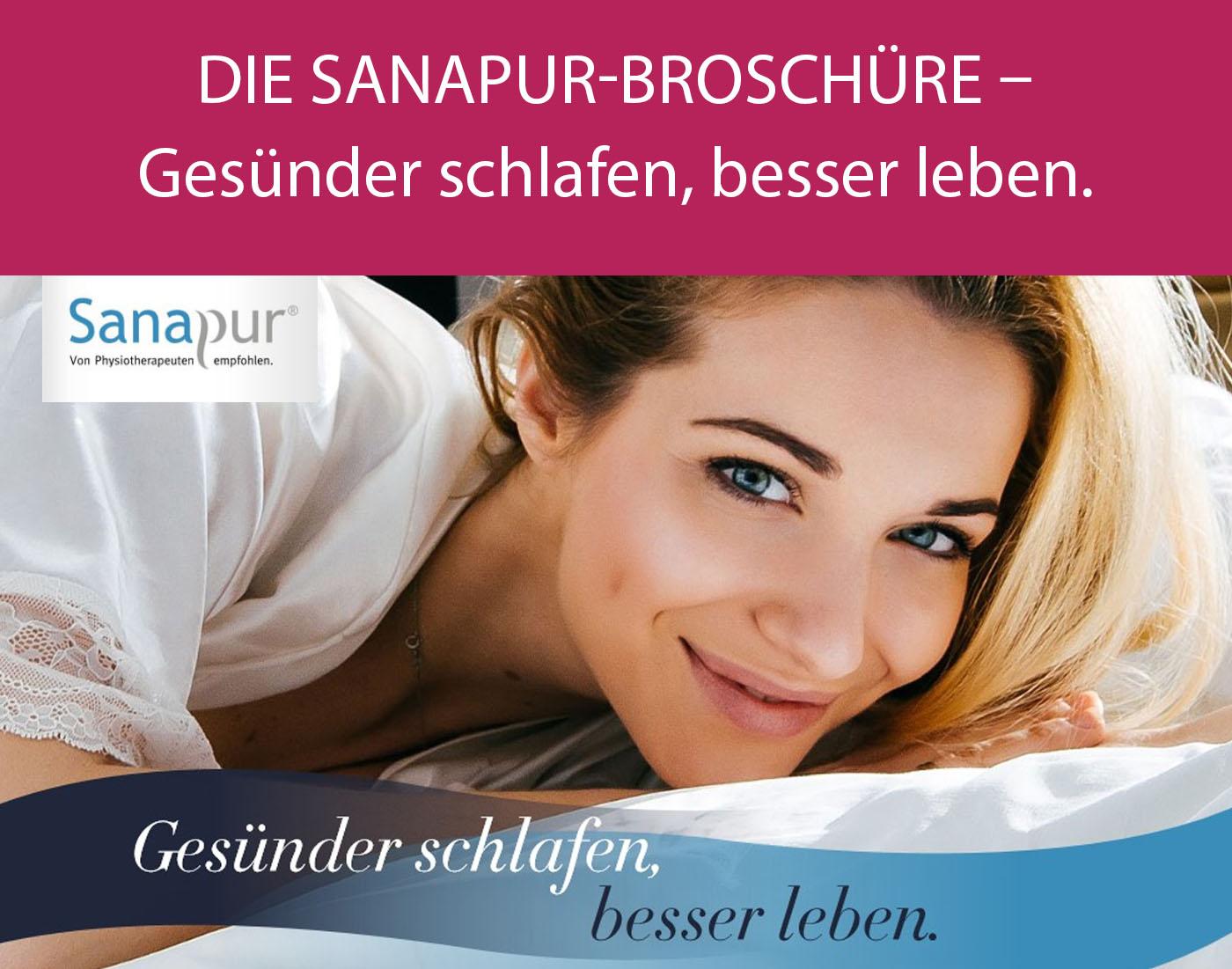 Die Sanapur-Broschüre - gesünder schlafen, besser leben.