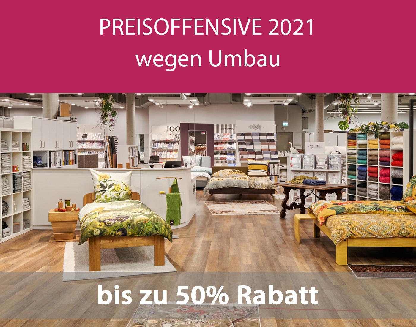 Preisoffensive 2021 wegen Umbau